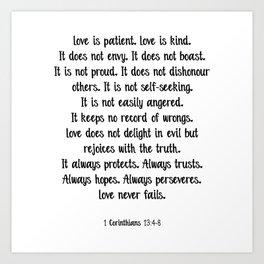 Love is patient love is kind quote Art Print