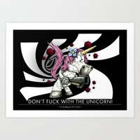Don't f**k with the unicorn Art Print