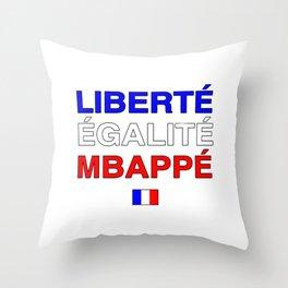 Liberté Égalité Kylian Mbappé Throw Pillow