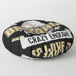 Tough Enough To Be A Baseball Player Floor Pillow