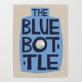 The Blue Bottle - typographic design Poster