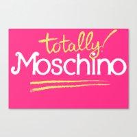 moschino Canvas Prints featuring Totally Moschino by RickyRicardo787