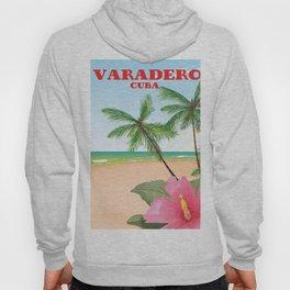 Varadero Cuba travel poster Hoody