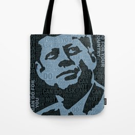 John F Kennedy and Quote Tote Bag