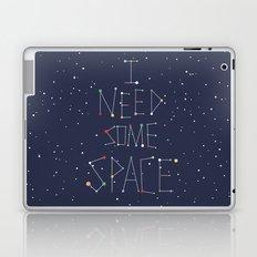 I Need Some Space Laptop & iPad Skin