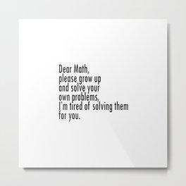 Dear Math Metal Print