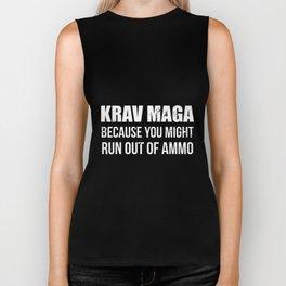 krav maga because you might run out of ammo game t-shirts Biker Tank