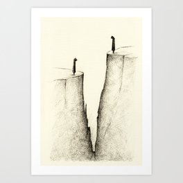 """A gap has come between us"" Art Print"