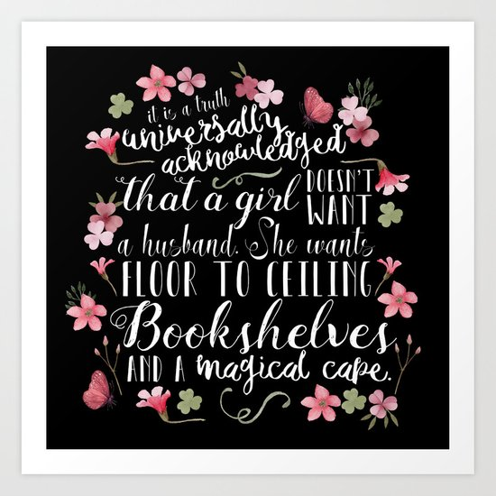 Truth Universally Acknowledged Art Print