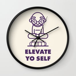 Elevate Yo Self Wall Clock
