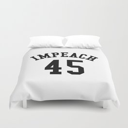 IMPEACH 45 Duvet Cover