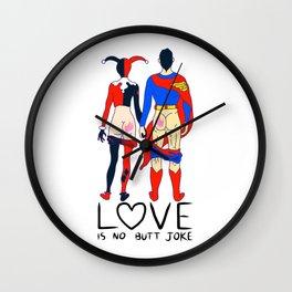 LOVE is no BUTT Joke - Super H Q Wall Clock