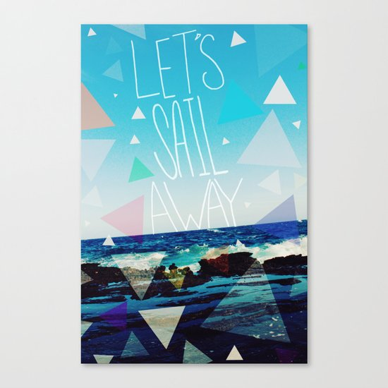 Let's Sail Away Canvas Print