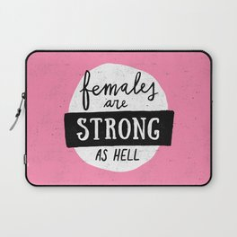 Females Are Strong As Hell Pink Laptop Sleeve