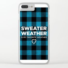Sweater Weather Is My Favorite Weather Custom Plaid Clear iPhone Case