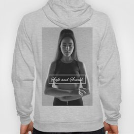 Safe and Sound Hoody