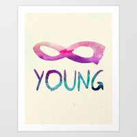 forever young Art Prints featuring Forever Young by Jacqueline Maldonado