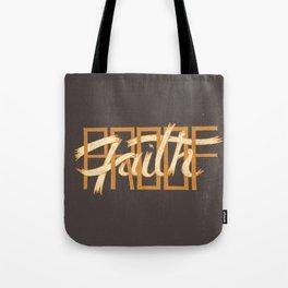 Proof / Faith Tote Bag