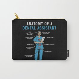Funny Anatomy of a Dental Assistant Carry-All Pouch
