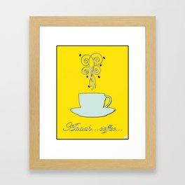 Aaah...coffee...  Retro / Vintage Coffee Print on Hello Sunshine Background Framed Art Print