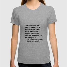 Excitement in her voice ― Fitzgerald quote T-shirt