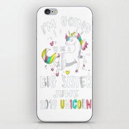 I'm Going to be a Big Sister June 2019 Unicorn Shirt iPhone Skin