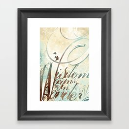 Wisdom Begins In Wonder Framed Art Print