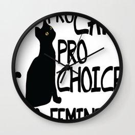 Pro Cats Pro Choice Pro Feminism Wall Clock