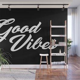 Good Vibes WB Wall Mural