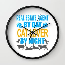 Real Estate Agent By Day, Cat Lover By Night Wall Clock