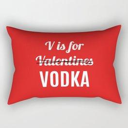 V IS FOR VODKA NOT VALENTINES (Red) Rectangular Pillow