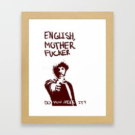 Pulp Fiction Samuel L Jackson English Motherfucker Do You Speak It? Framed Art Print