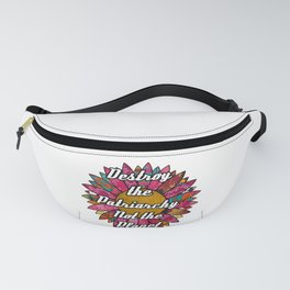 Destroy the Patriarchy Not the Planet Fanny Pack