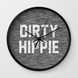 Dirty Hippie Wall Clock