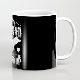 Stepped up Dad Stepfather Step dad Gifts Coffee Mug