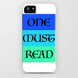 ONE MUST READ iPhone Case