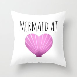 Mermaid At Heart Throw Pillow
