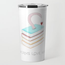 Bookworms love wine too - The book loving wine loving reading worm Travel Mug