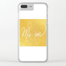 Ma Vie en Or Clear iPhone Case
