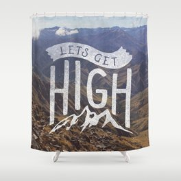 Lets Get High Shower Curtain