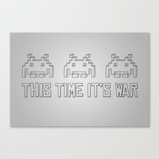 This Time It's War Canvas Print