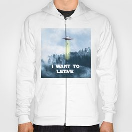 I want to leave Hoody
