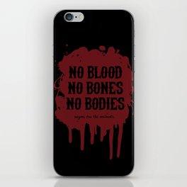 Vegan for the Animals: no blood, no bones, no bodies iPhone Skin