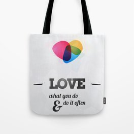 Love what you DO! Tote Bag