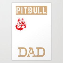 Mens Proud Pitbull Dad red Art Print