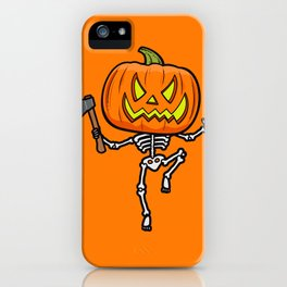 Pumpketon is coming for you iPhone Case