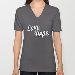 Love & Hope Unisex V-Neck