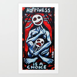 'Happiness Is A Choice' Art Print