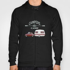 CAMPERS GONNA CAMP Hoody