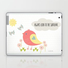 Always Look to the Sunshine Laptop & iPad Skin